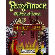 Ponyfinder - Children of Bones Hero Lab Extension